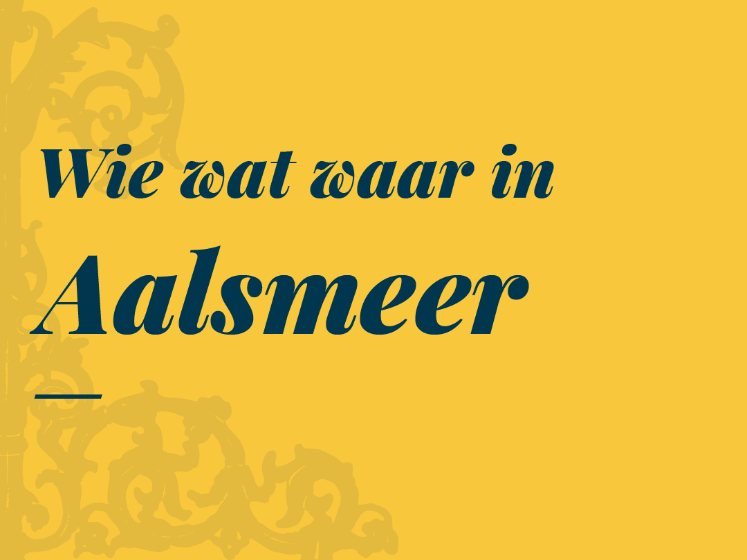Wie, wat waar in Aalsmeer. Download de PDF.