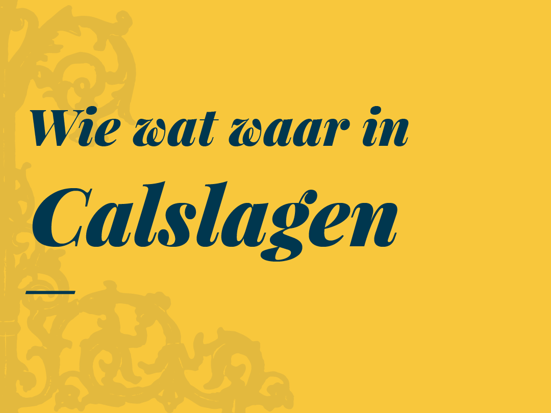 Wie, wat waar in Calslagen. Download de PDF.