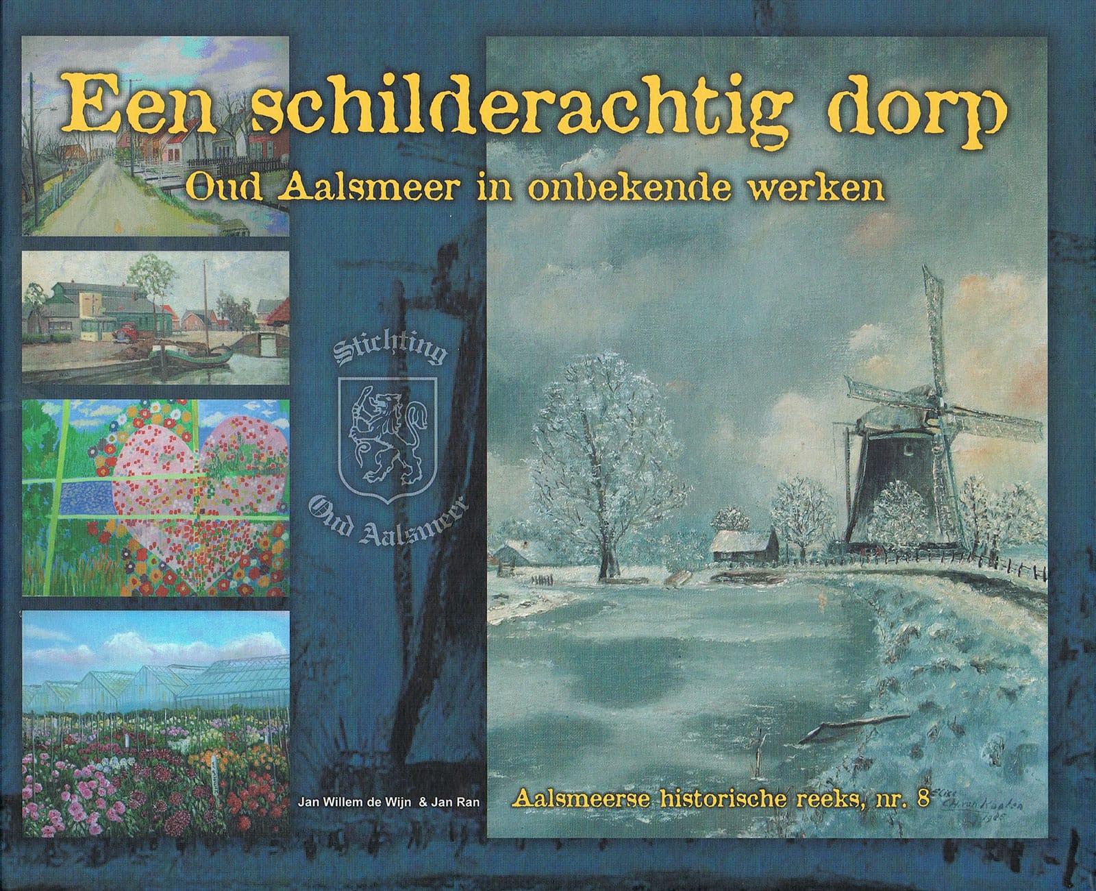 Een schilderachtig dorp Oud Aalsmeer in onbekende werken