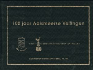 100 jaar Aalsmeerse veilingen - 2012 HR 10